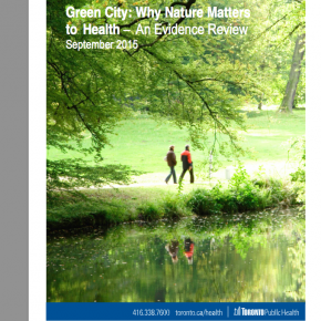 Our work with Toronto Public Health and the David Suzuki Foundation leads to call for more green space by Toronto's Medical Officer of Health